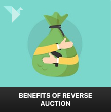 A comprehensive look into the benefits of reverse auction
