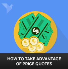 How to take advantage of price quotes or quick quote?