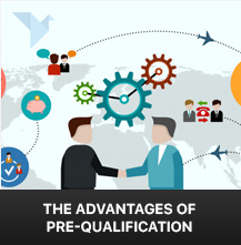 Procurement viewpoint : The advantages of pre-qualification